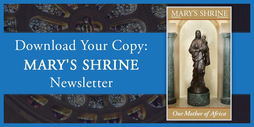 Mary's Shrine Newsletter
