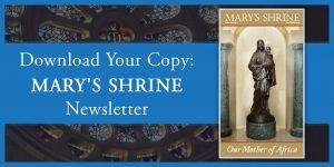 Mary's Shrine Newsletter